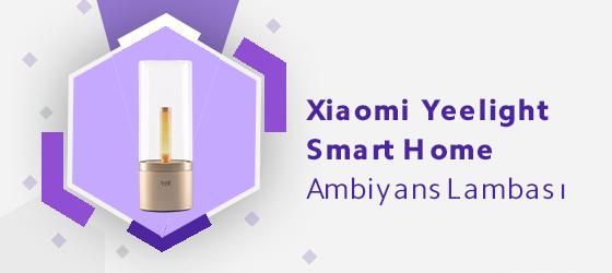 Xiaomi Yeelight Smart Home Ambiyans Lambası