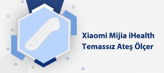 Xiaomi Mijia IHealth Temassız Ateş Ölçer