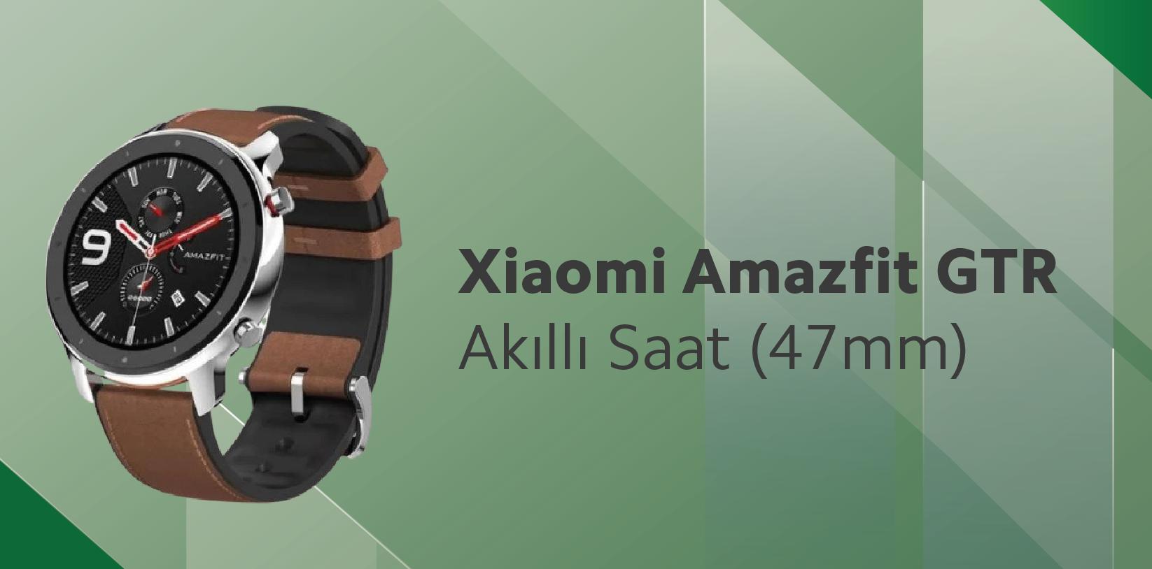Xiaomi Amazfit GTR Akıllı Saat