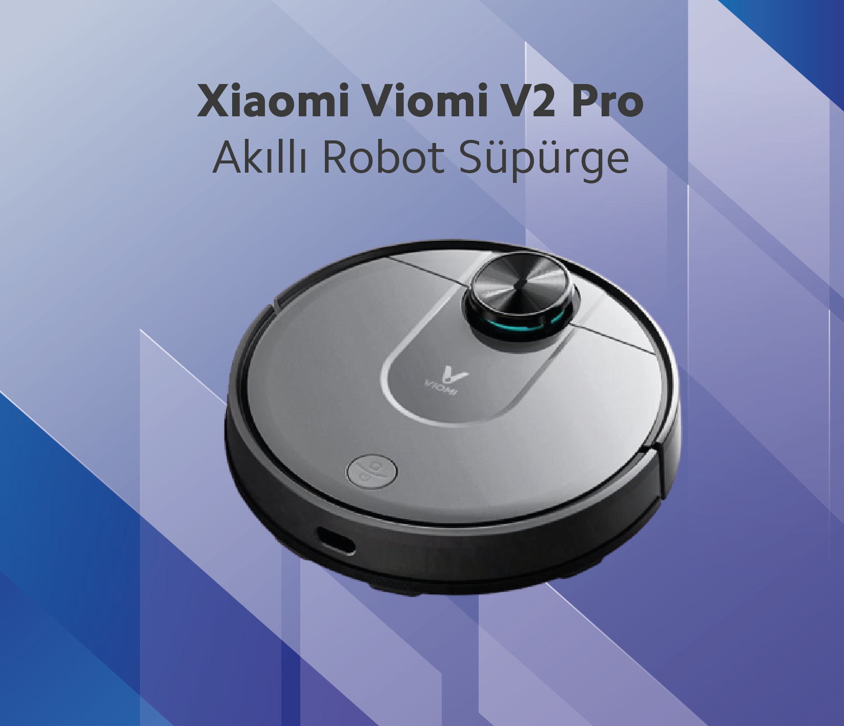 Xiaomi Viomi V2 Pro Akıllı Robot Süpürge